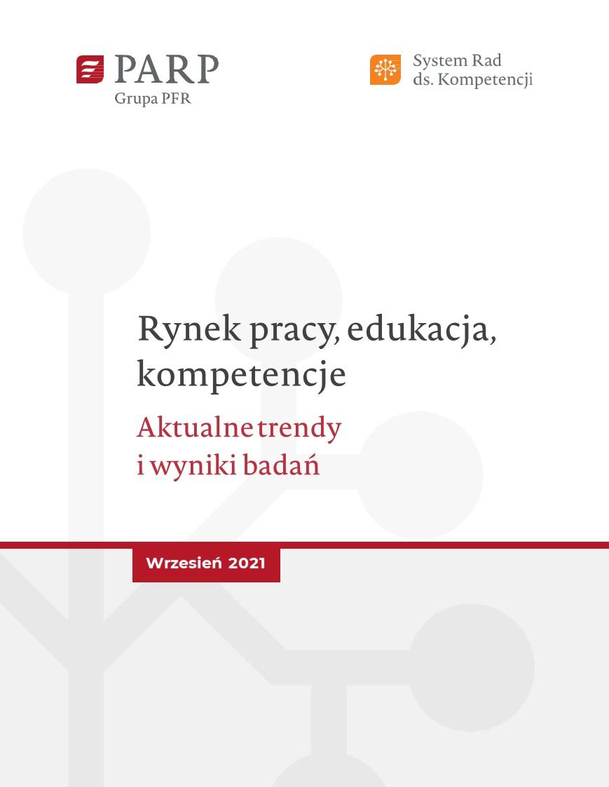 Rynek pracy, edukacja, kompetencje - wrzesień 2021